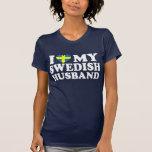 I Love My Swedish Husband Tee Shirts