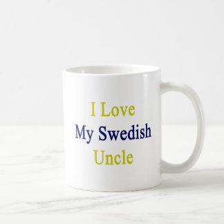 I Love My Swedish Uncle Coffee Mug