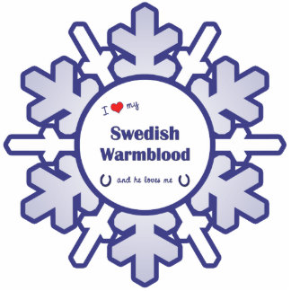 I Love My Swedish Warmblood (Male Horse) Photo Cut Out