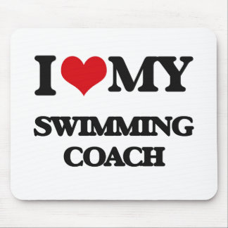 I love my Swimming Coach Mouse Pads