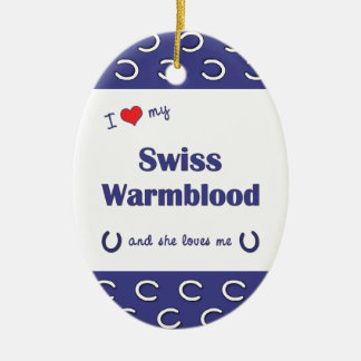 I Love My Swiss Warmblood (Female Horse) Double-Sided Oval Ceramic Christmas Ornament