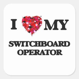 I love my Switchboard Operator Square Sticker