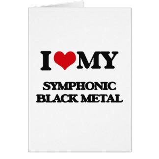 I Love My SYMPHONIC BLACK METAL Cards