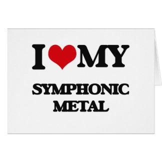 I Love My SYMPHONIC METAL Greeting Cards