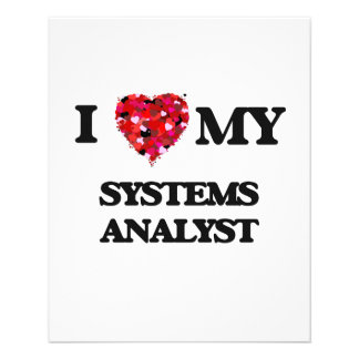 "I love my Systems Analyst 4.5"" X 5.6"" Flyer"