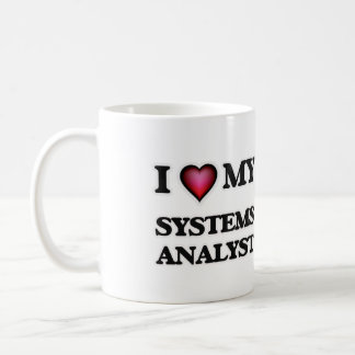 I love my Systems Analyst Coffee Mug
