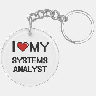 I love my Systems Analyst Double-Sided Round Acrylic Keychain