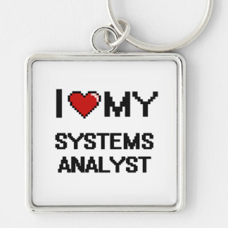 I love my Systems Analyst Silver-Colored Square Keychain