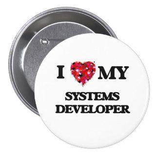 I love my Systems Developer 3 Inch Round Button