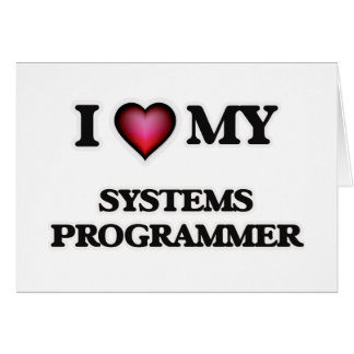 I love my Systems Programmer Card
