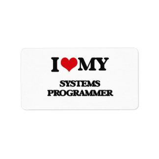 I love my Systems Programmer Address Label