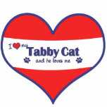 I Love My Tabby Cat (Male Cat) Acrylic Cut Out
