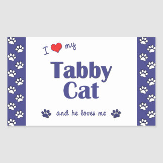 I Love My Tabby Cat (Male Cat) Rectangular Sticker