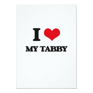 I love My Tabby 5x7 Paper Invitation Card