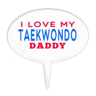 I Love My Taekwondo Daddy Cake Pick