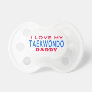 I Love My Taekwondo Daddy Pacifier