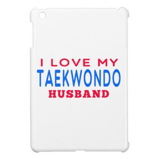 I Love My Taekwondo Husband iPad Mini Cases
