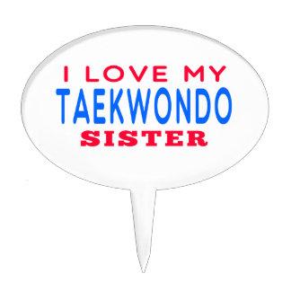 I Love My Taekwondo Sister Cake Pick