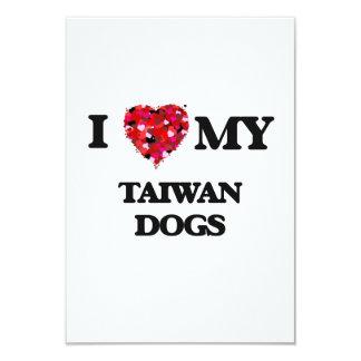 I love my Taiwan Dog 3.5x5 Paper Invitation Card