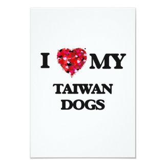 I love my Taiwan Dogs 3.5x5 Paper Invitation Card