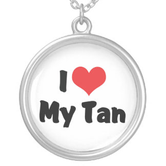 I Love My Tan Round Pendant Necklace