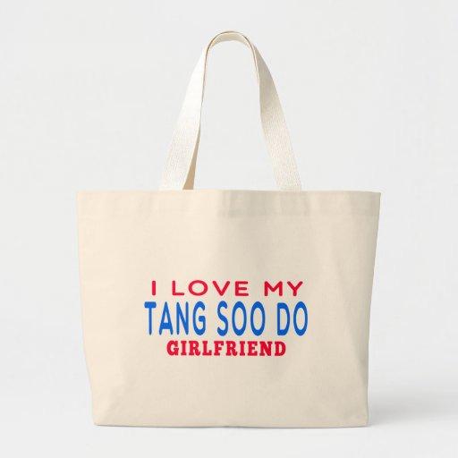 I Love My Tang Soo do Girlfriend Bags