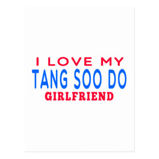 I Love My Tang Soo do Girlfriend Post Cards