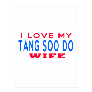 I Love My Tang Soo do Wife Post Cards