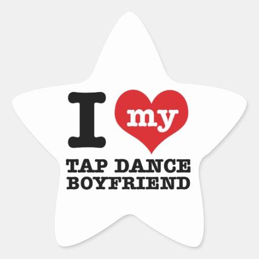 I love my Tap Dance Boyfriend Star Sticker