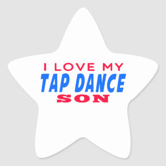 I Love My Tap dance Son Stickers