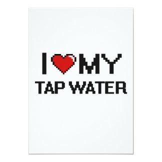 I Love My Tap Water Digital design 5x7 Paper Invitation Card