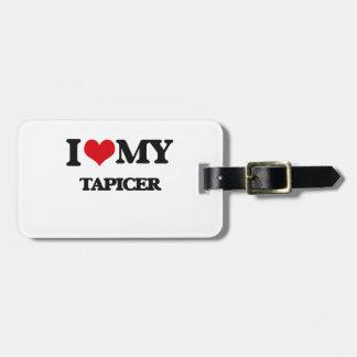 I love my Tapicer Bag Tag