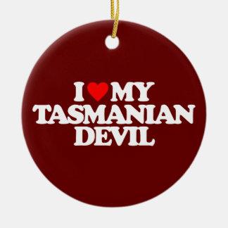 I LOVE MY TASMANIAN DEVIL CERAMIC ORNAMENT