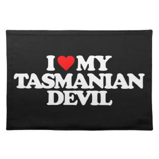I LOVE MY TASMANIAN DEVIL PLACEMATS