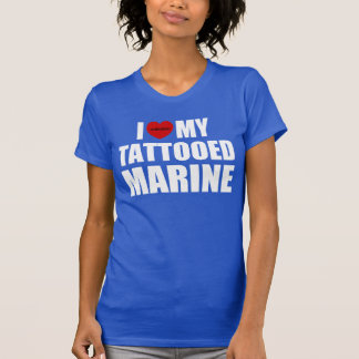 I Love My Tattooed Marine Tee Shirt