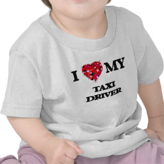 I love my Taxi Driver Tshirt