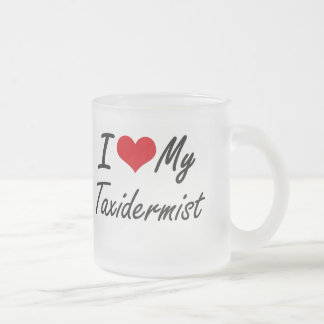 I love my Taxidermist Frosted Glass Coffee Mug