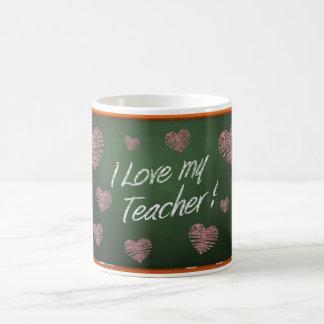 I Love My Teacher Chalkboard message Coffee Mug