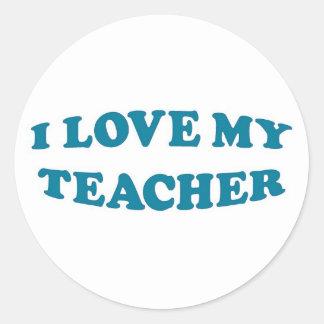I Love My Teacher Classic Round Sticker