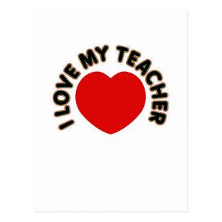 I Love My Teacher (heart) Postcard