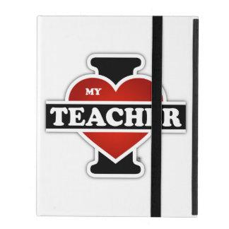 I Love My Teacher iPad Folio Case