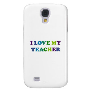 I Love My Teacher Samsung Galaxy S4 Case