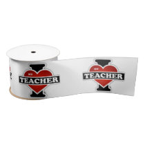 I Love My Teacher Satin Ribbon