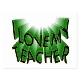 I Love My Teacher (thank you) Postcard