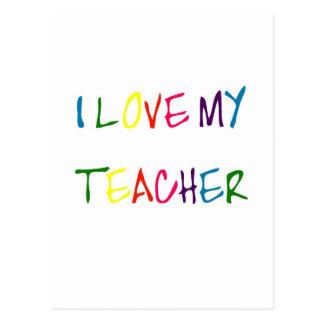 I Love My Teacher (thank you) Post Card