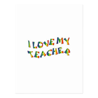 I Love My Teacher (thank you) Rainbow Appreciation Postcard