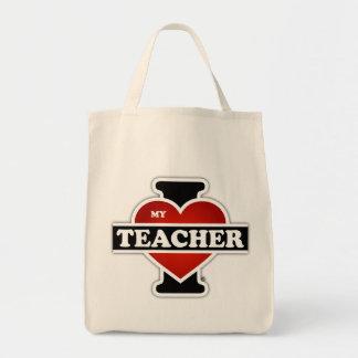 I Love My Teacher Tote Bag
