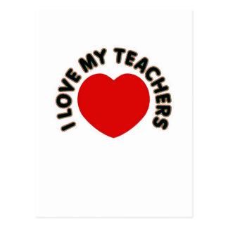 I Love My Teachers (big heart) Post Card