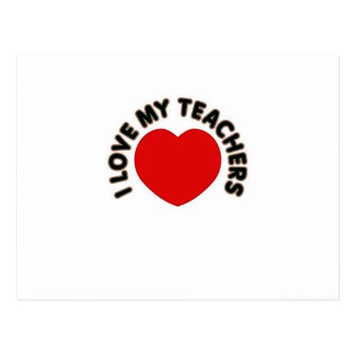 I Love My Teachers (big heart) Postcards