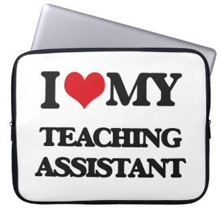 I love my Teaching Assistant Laptop Sleeves